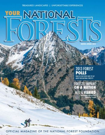 Your National Forests Magazine Winter/Spring 2014 Cover
